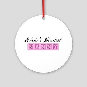 World's Greatest Nanny Ornament (Round)
