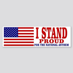 Stand Proud for National Anthem Fla Bumper Sticker