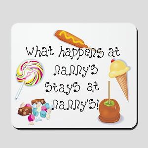 What Happens at Nanny's... Mousepad