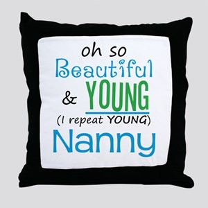 Beautiful and Young Nanny Throw Pillow