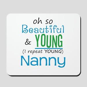 Beautiful and Young Nanny Mousepad