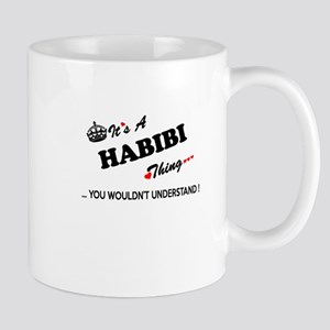 HABIBI thing, you wouldn't understand Mugs