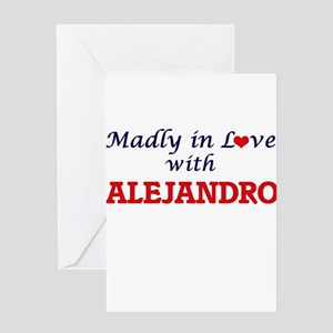 Madly in love with Alejandro Greeting Cards