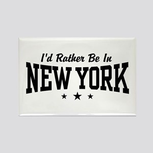 I'd Rather Be In New York Rectangle Magnet