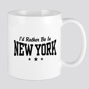 I'd Rather Be In New York Mug