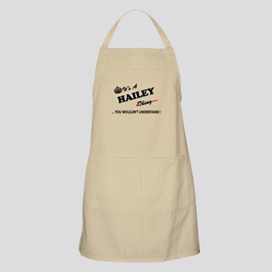 HAILEY thing, you wouldn't understand Apron