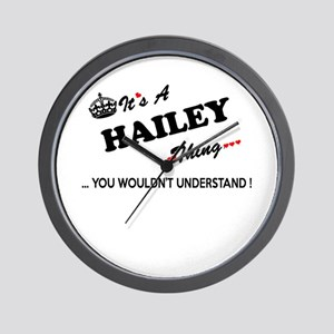 HAILEY thing, you wouldn't understand Wall Clock