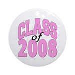 Class of 2008 ver2 Ornament (Round)