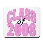 Class of 2008 ver2 Mousepad