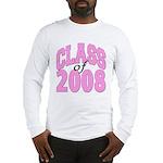 Class of 2008 ver2 Long Sleeve T-Shirt