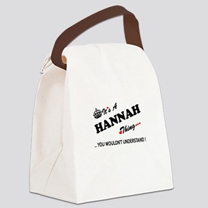 HANNAH thing, you wouldn't unders Canvas Lunch Bag