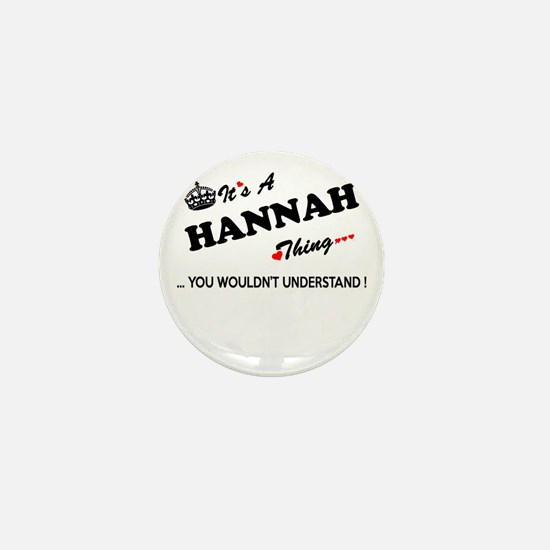 HANNAH thing, you wouldn't understand Mini Button