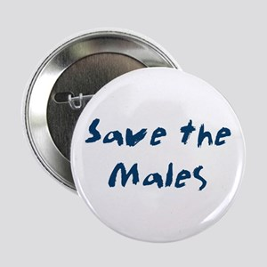 "Save the Males 2.25"" Button"