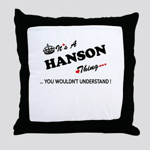 HANSON thing, you wouldn't understand Throw Pillow