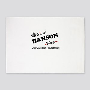 HANSON thing, you wouldn't understa 5'x7'Area Rug