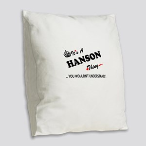 HANSON thing, you wouldn't und Burlap Throw Pillow