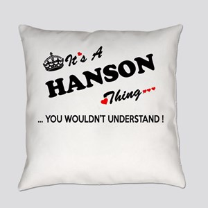 HANSON thing, you wouldn't underst Everyday Pillow