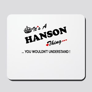 HANSON thing, you wouldn't understand Mousepad