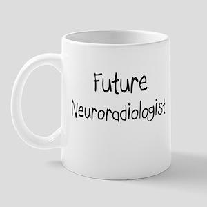 Future Neuroradiologist Mug