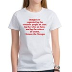 Religion is regarded by the c Women's T-Shirt