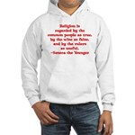 Religion is regarded by the c Hooded Sweatshirt