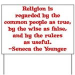 Religion is regarded by the c Yard Sign