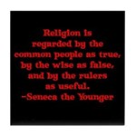 Religion is regarded by the c Tile Coaster