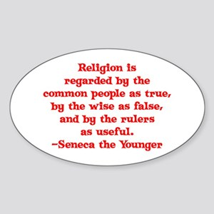 Religion is regarded by the c Oval Sticker