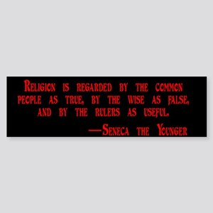 Religion is regarded by the c Bumper Sticker