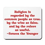 Religion is regarded by the c Mousepad