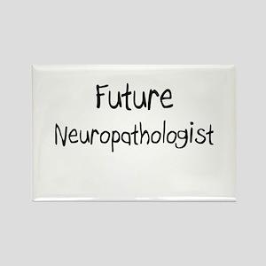 Future Neuropathologist Rectangle Magnet