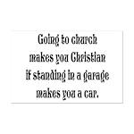Going to church makes you Chr Mini Poster Print