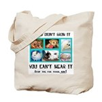 If You Didn't Grow It Tote Bag