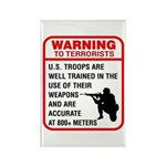 Warning To Terrorists Rectangle Magnet