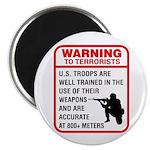Warning To Terrorists Magnet