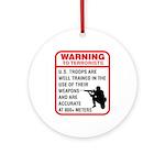 Warning To Terrorists Ornament (Round)