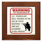 Warning To Terrorists Framed Tile