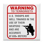 Warning To Terrorists Tile Coaster