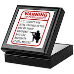 Warning To Terrorists Keepsake Box
