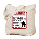Warning To Terrorists Tote Bag