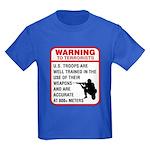 Warning To Terrorists Kids Dark T-Shirt
