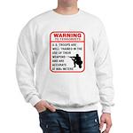 Warning To Terrorists Sweatshirt