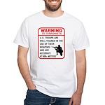 Warning To Terrorists White T-Shirt