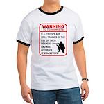 Warning To Terrorists Ringer T