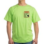 Warning To Terrorists Green T-Shirt