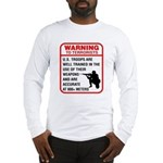 Warning To Terrorists Long Sleeve T-Shirt