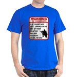 Warning To Terrorists Dark T-Shirt