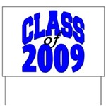 Class of 2009 Yard Sign