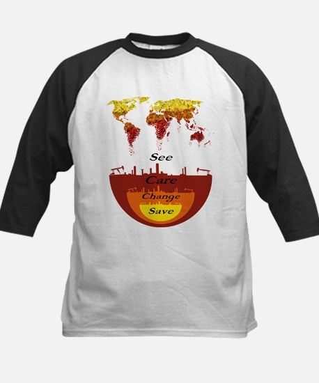 See, Care, Change, Save Our Earth Baseball Jersey