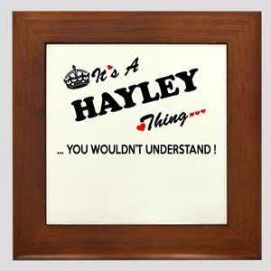 HAYLEY thing, you wouldn't understand Framed Tile